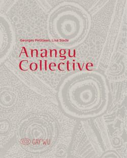 Anangu Collective - Arts et savoirs aborigènes