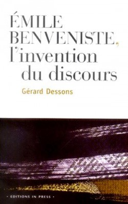 Emile Benveniste: l'invention du discours