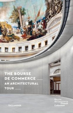 The Bourse de Commerce - An Architectural Tour (English Edition)