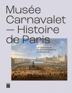 Musée Carnavalet - Histoire de Paris