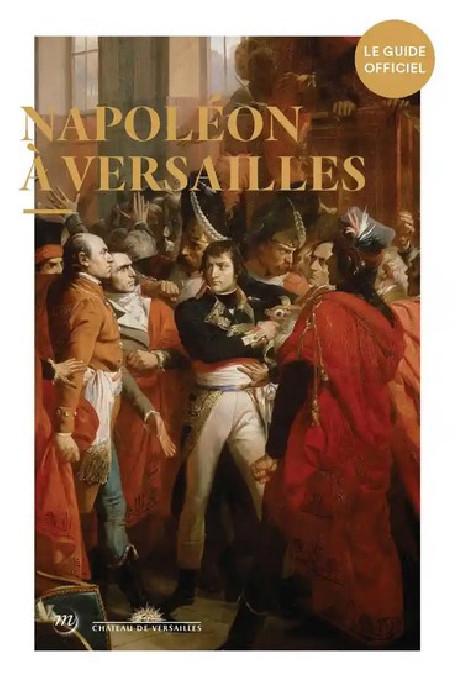 Napoléon à Versailles
