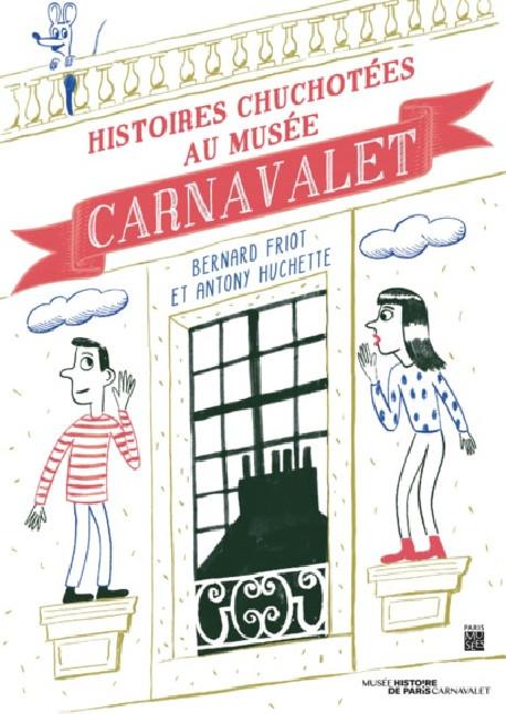 Histoires chuchotées au musée Carnavalet - Jeunesse