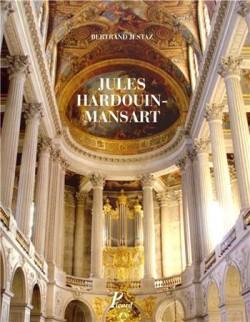 Jules Hardouin-Mansart. Coffret 2 volumes