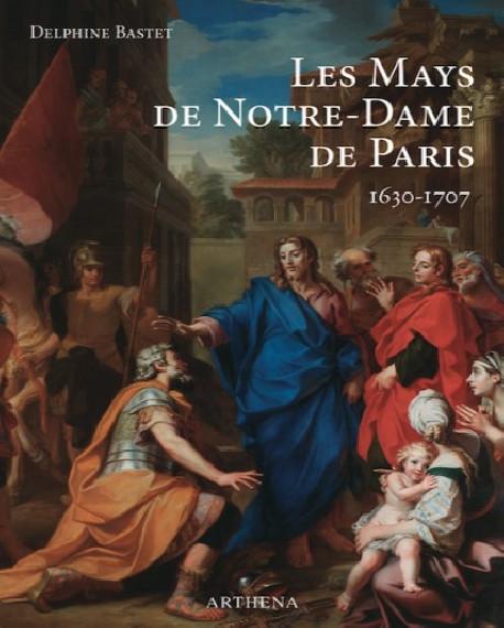 Les Mays de Notre-Dame de Paris 1630-1707