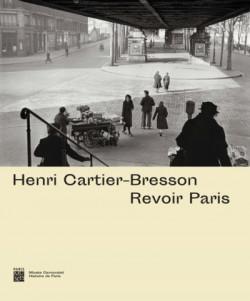 Henri Cartier-Bresson - Revoir Paris