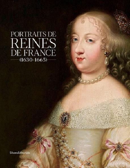 Portraits des Reines de France (1630-1665)