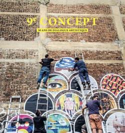 9e concept - 30 ans de dialogue artistique