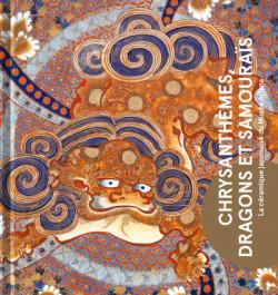 Chrysanthèmes, dragons et samouraïs - La céramique japonaise du musée Ariana