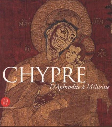 Chypre - D'Aphrodite à Mélusine