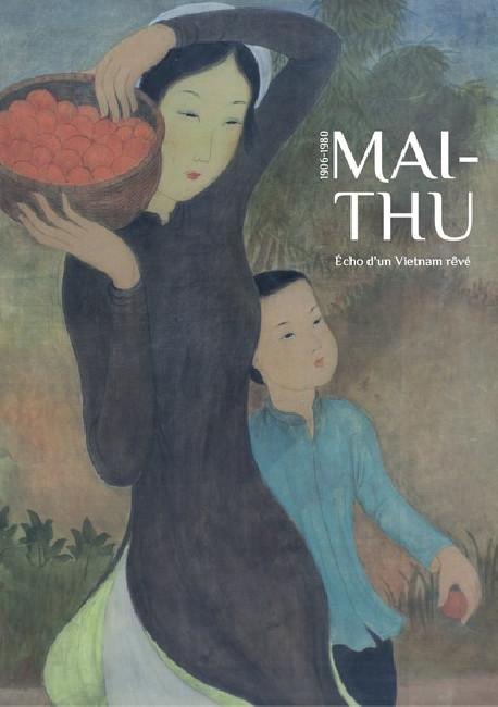 Maï-Thu, écho d'un Vietnam rêvé