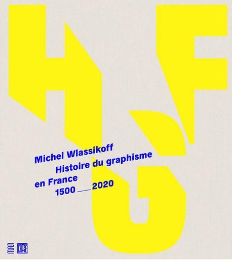 Histoire du graphisme en France 1500-2020