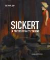 Walter Sickert - La provocation et l'énigme