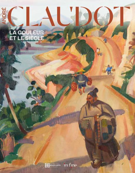 André Claudot - La couleur et le siècle