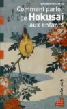 Comment parler de Hokusai aux enfants ?