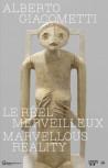 Alberto Giacometti - Marvellous Reality