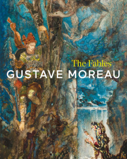 Gustave Moreau - The Fables