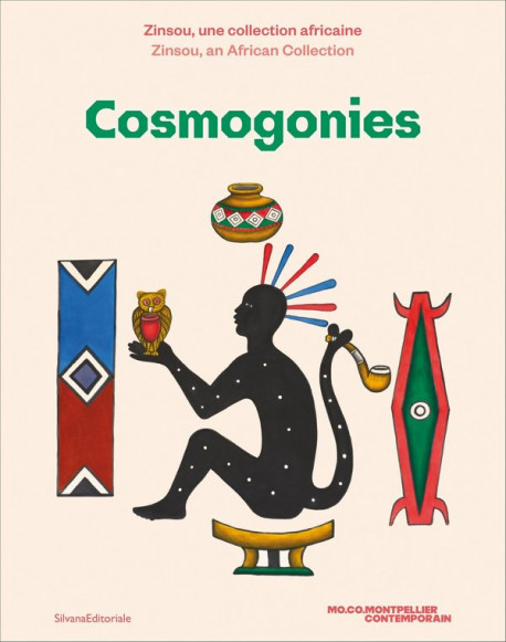 Cosmogonies - Zinsou, une collection africaine