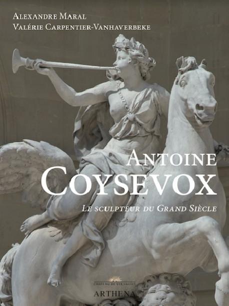 Antoine Coysevox - Le sculpteur du Grand Siècle
