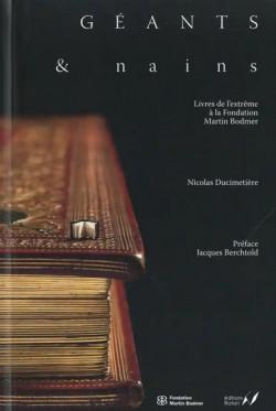 Géants et nains - Les livres de l'extrême à la Fondation Martin Bodmer