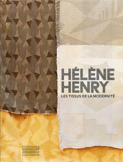 Hélène Henry - The fabrics of modernity