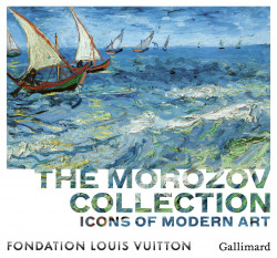 The Morozov Collection - Icons of Modern Art