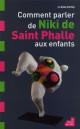 Comment parler de Niki de Saint Phalle aux enfants ?
