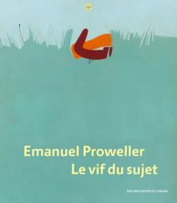 Emanuel Proweller, le vif du sujet