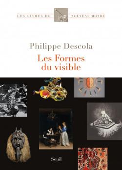 Les formes du visible - Philippe Descola