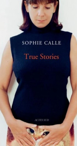 True Stories, Sophie Calle