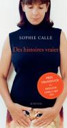 Des histoires vraies -Sophie Calle