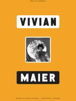 Vivian Maier - Catalogue de l'exposition