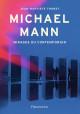 Michael Mann - Mirages du contemporain