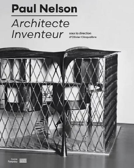 Paul Nelson - Centre Pompidou