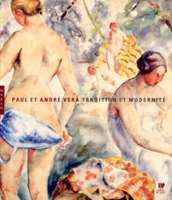 Paul et André Véra. Tradition et modernité