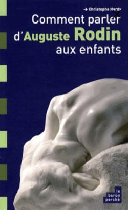 Comment parler d'Auguste Rodin aux enfants ?