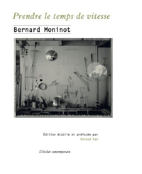 Bernard Moninot - Prendre le temps de vitesse