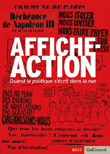 Affiche-action - Quand la politique s'écrit dans la rue