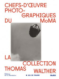 Chefs-d'oeuvre photographiques du MoMA - La collection de Thomas Walther