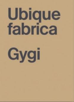 Fabrice Gygi - Ubique fabrica