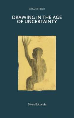 Drawing in the age of uncertainty