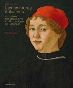 Les peintures italiennes du musée des Beaux-Arts et d'Archéologie de Besançon