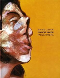 Francis Bacon. Face et profil