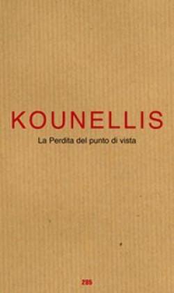 Jannis Kounellis : La Perdita del punto di vista