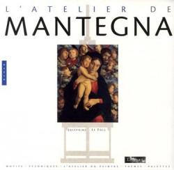 L'atelier Mantegna