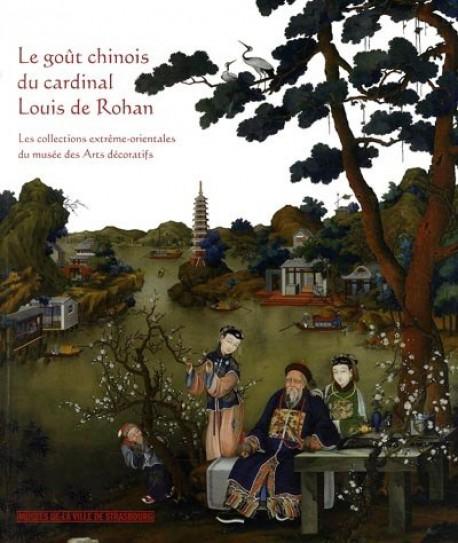 Le goût chinois du cardinal Louis de Rohan