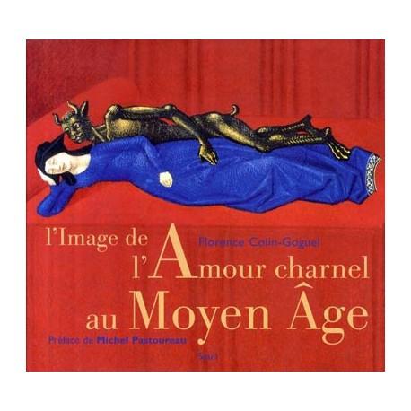 L'image de l'Amour charnel au Moyen Âge