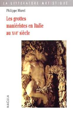 Les gottes maniéristes en Italie au XVIe siècle