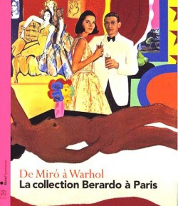 De Miro à Warhol - La collection Berardo à Paris