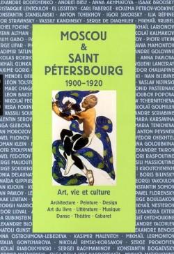 Moscou et Saint-Petersbourg 1900-1920