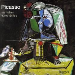 Picasso, ses maîtres, ses héritiers